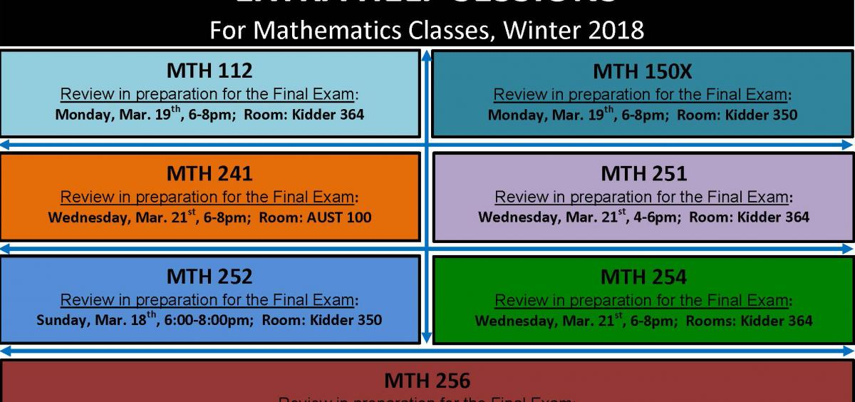 Extra Help Sessions Math Winter 2018 Finals